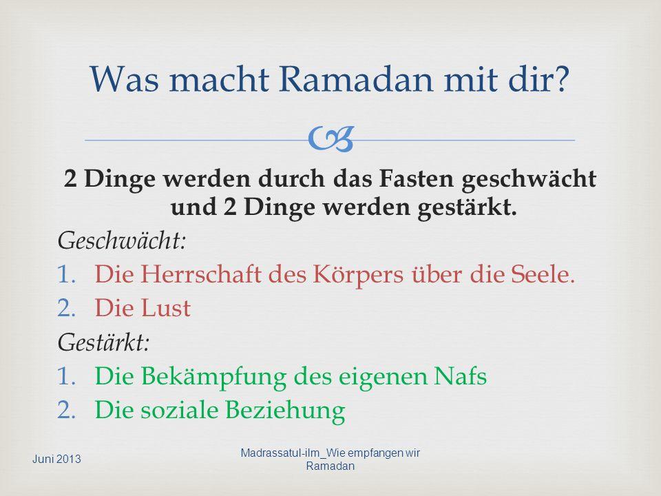 Salman Al-Farisi berichtete, dass der Prophet (sas) am letzten Tag im Scha´ban sagte: Ihr Menschen.