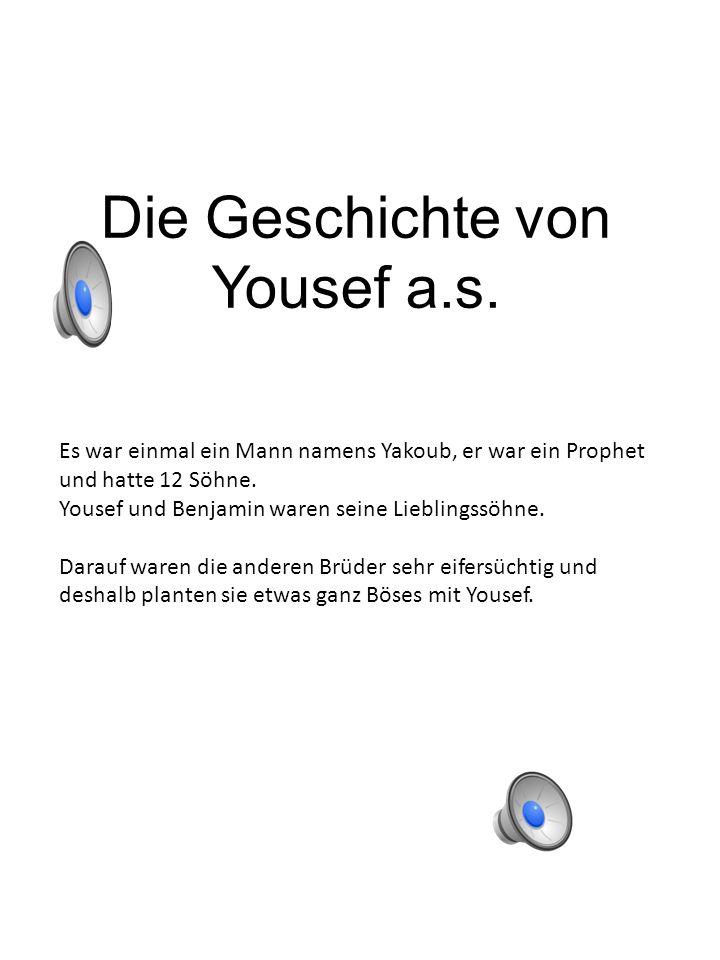 Die Geschichte von Yousef a.s.