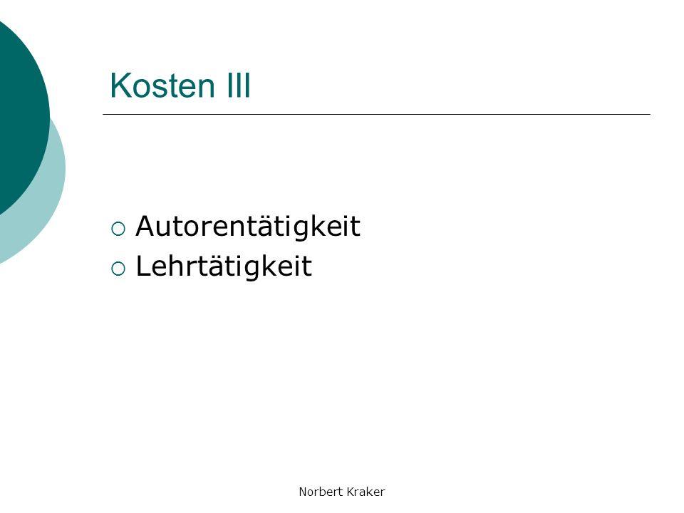 Norbert Kraker Kosten III Autorentätigkeit Lehrtätigkeit