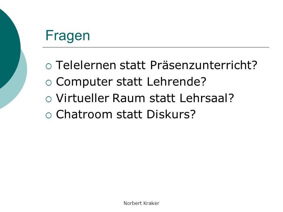 Norbert Kraker Fragen Telelernen statt Präsenzunterricht.