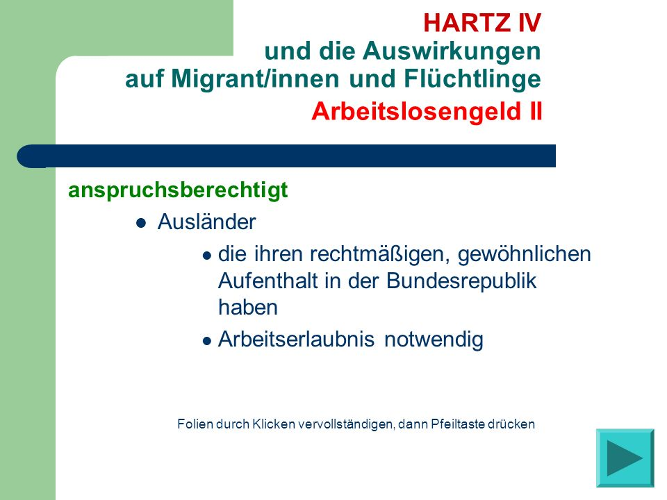 anspruchsberechtigt Ausländer die ihren rechtmäßigen, gewöhnlichen Aufenthalt in der Bundesrepublik haben Arbeitserlaubnis notwendig Arbeitslosengeld