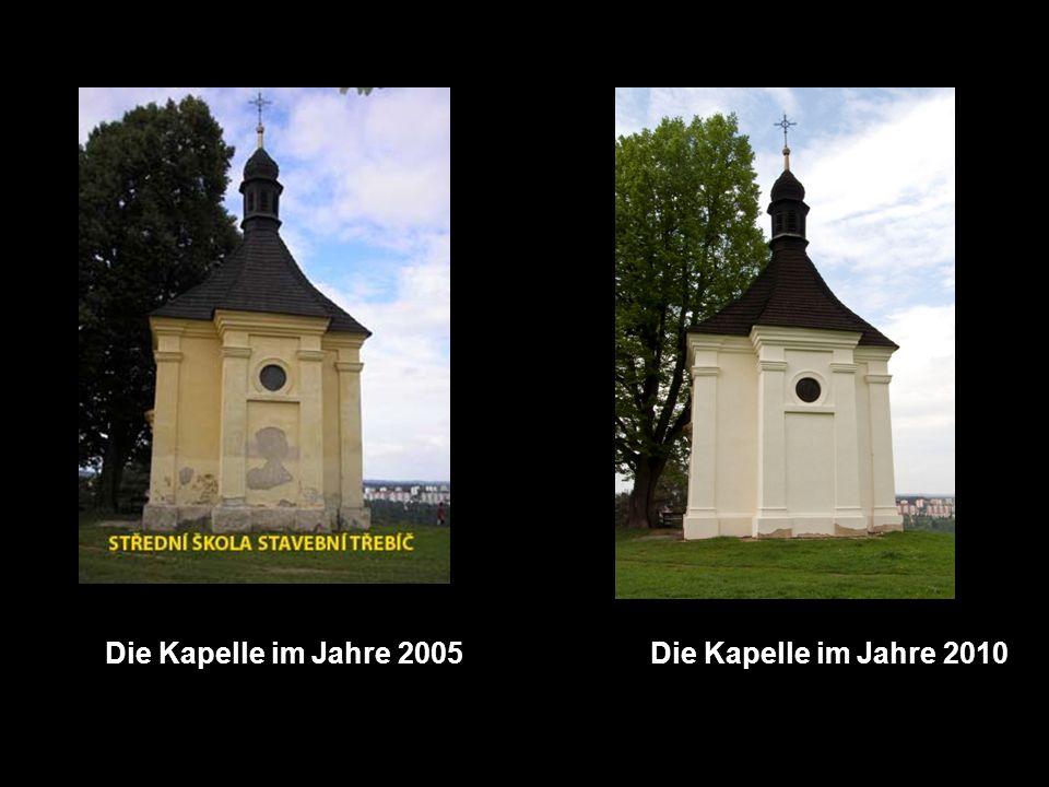 Die Kapelle im Jahre 2005Die Kapelle im Jahre 2010