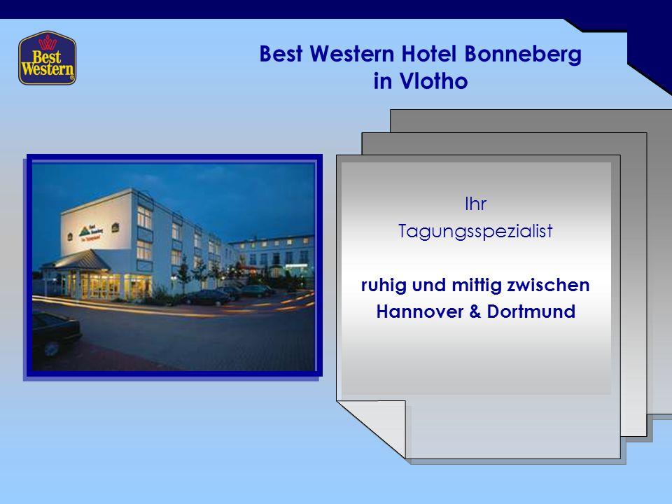 Best Western Hotel Bonneberg in Vlotho Ihr Tagungsspezialist ruhig und mittig zwischen Hannover & Dortmund