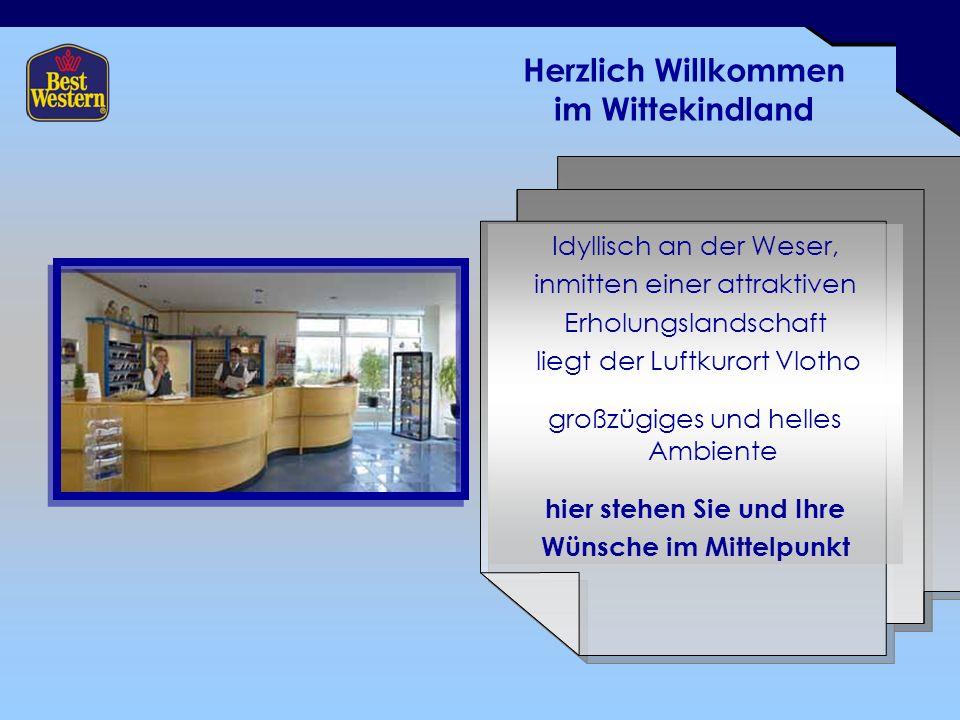 Herzlich Willkommen im Wittekindland Idyllisch an der Weser, inmitten einer attraktiven Erholungslandschaft liegt der Luftkurort Vlotho großzügiges und helles Ambiente hier stehen Sie und Ihre Wünsche im Mittelpunkt