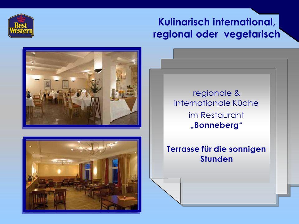 Kulinarisch international, regional oder vegetarisch regionale & internationale Küche im Restaurant Bonneberg Terrasse für die sonnigen Stunden