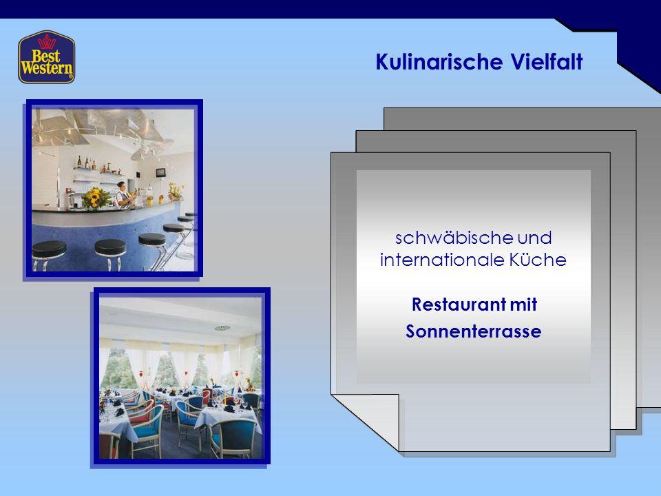 Kulinarische Vielfalt schwäbische und internationale Küche Restaurant mit Sonnenterrasse