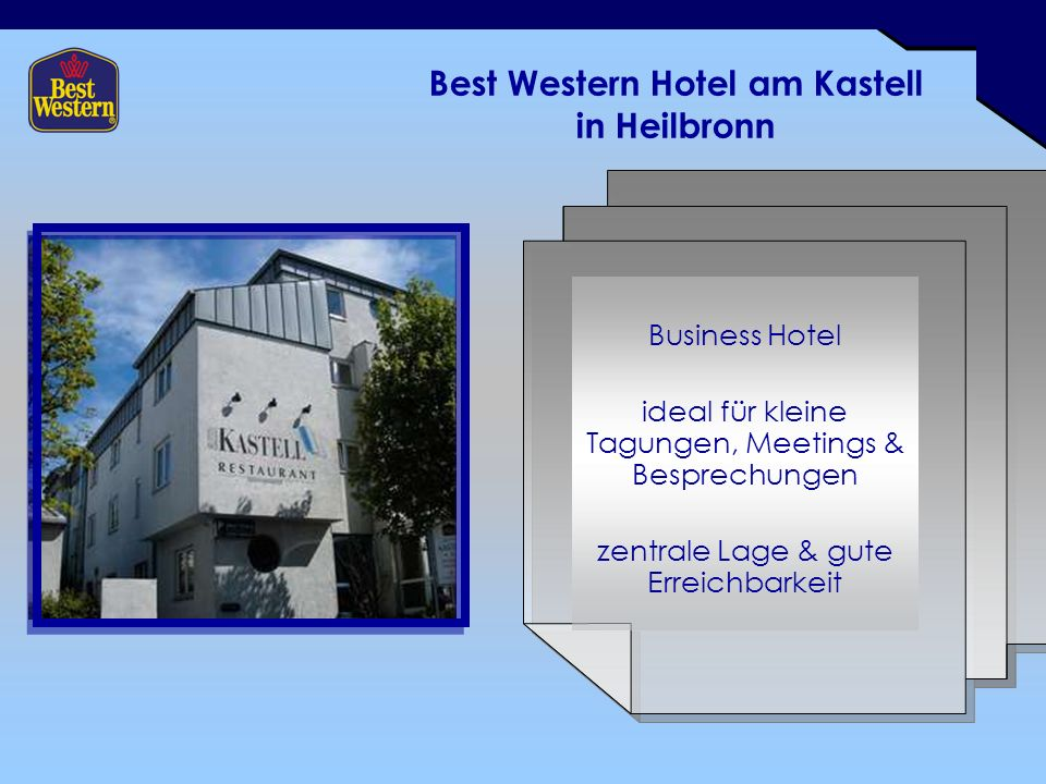 Best Western Hotel am Kastell in Heilbronn Business Hotel ideal für kleine Tagungen, Meetings & Besprechungen zentrale Lage & gute Erreichbarkeit