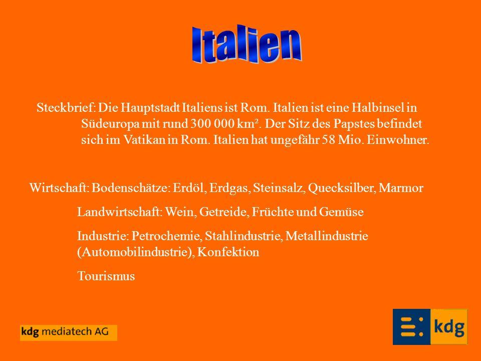 Steckbrief: Die Hauptstadt Italiens ist Rom. Italien ist eine Halbinsel in Südeuropa mit rund 300 000 km². Der Sitz des Papstes befindet sich im Vatik