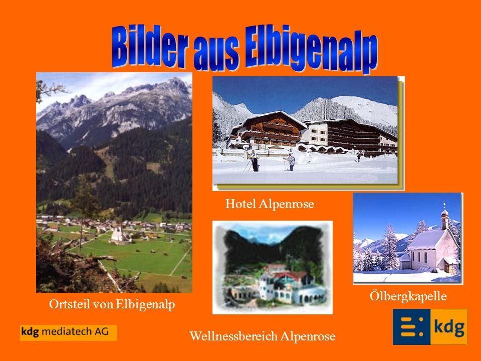Ortsteil von Elbigenalp Hotel Alpenrose Wellnessbereich Alpenrose Ölbergkapelle