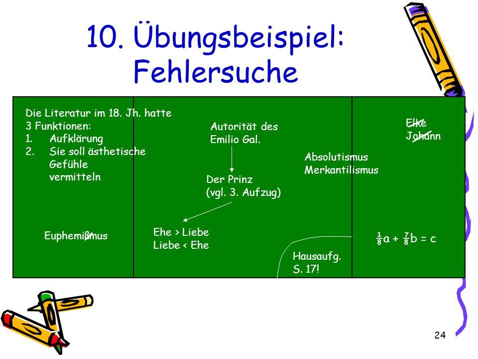 24 10.Übungsbeispiel: Fehlersuche Die Literatur im 18.