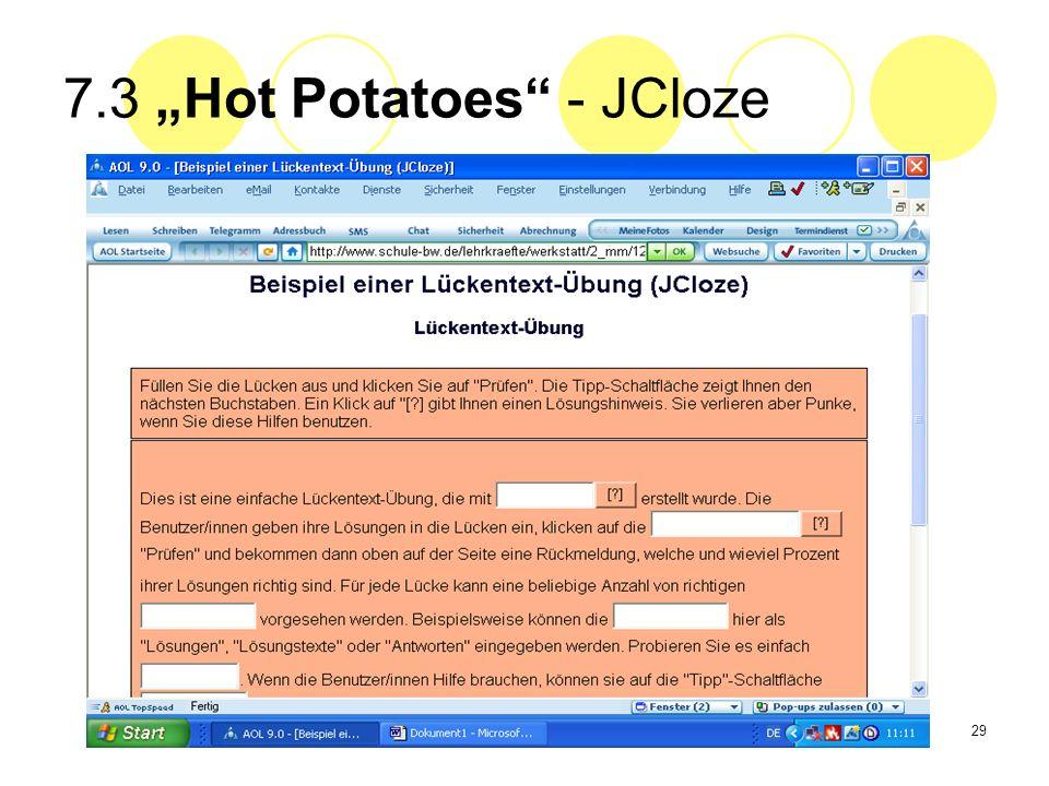 29 7.3 Hot Potatoes - JCloze