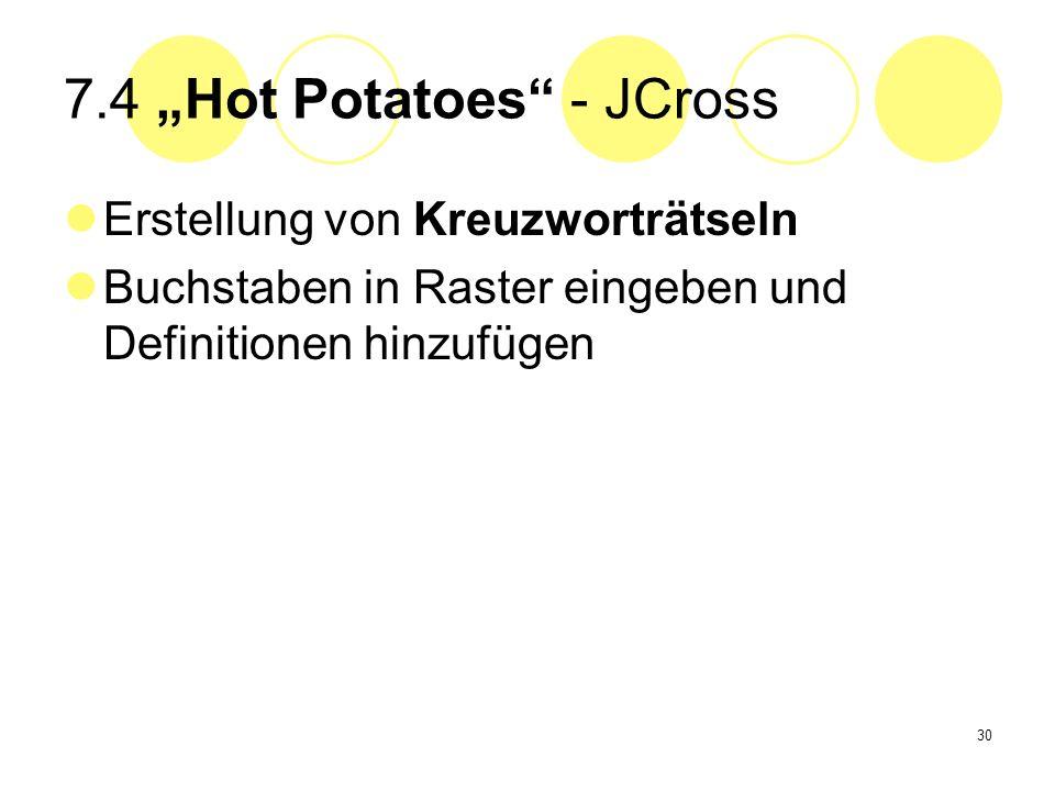 30 7.4 Hot Potatoes - JCross Erstellung von Kreuzworträtseln Buchstaben in Raster eingeben und Definitionen hinzufügen