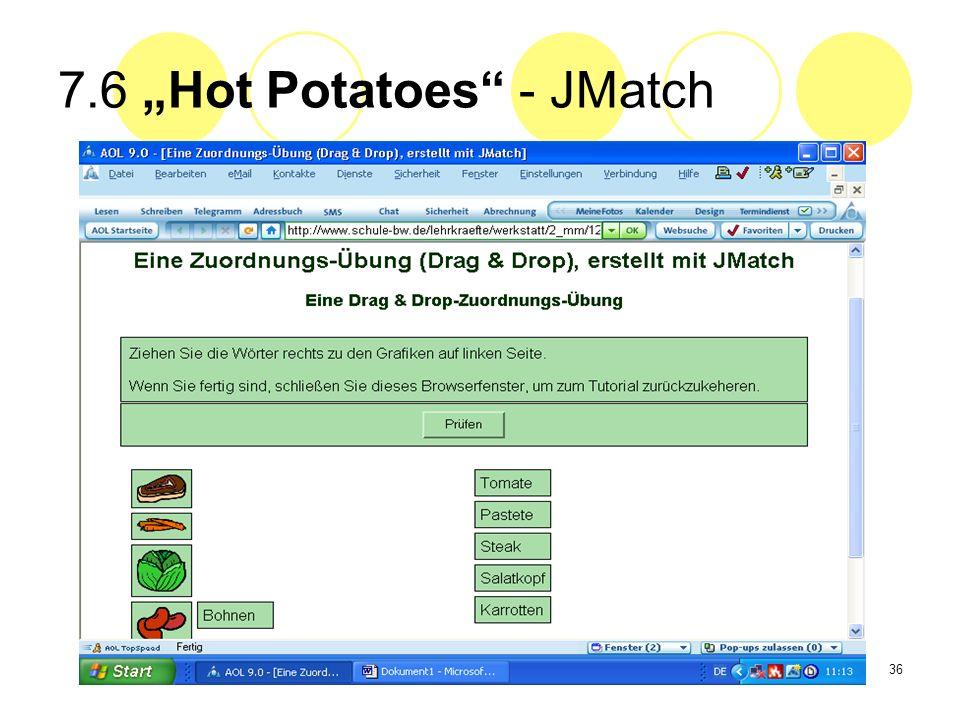 36 7.6 Hot Potatoes - JMatch