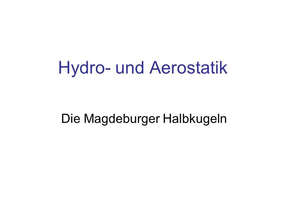 Hydro- und Aerostatik Die Magdeburger Halbkugeln