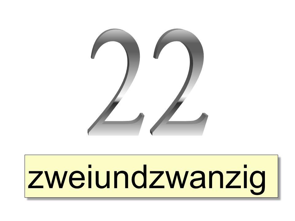 zweiundzwanzig