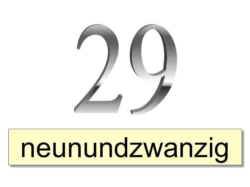 neunundzwanzig