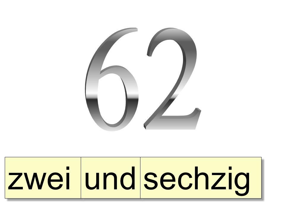 zwei und sechzig