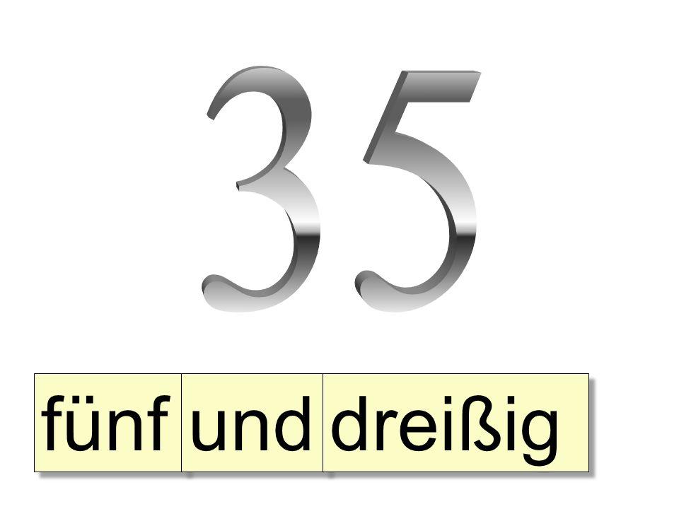 fünf und dreißig
