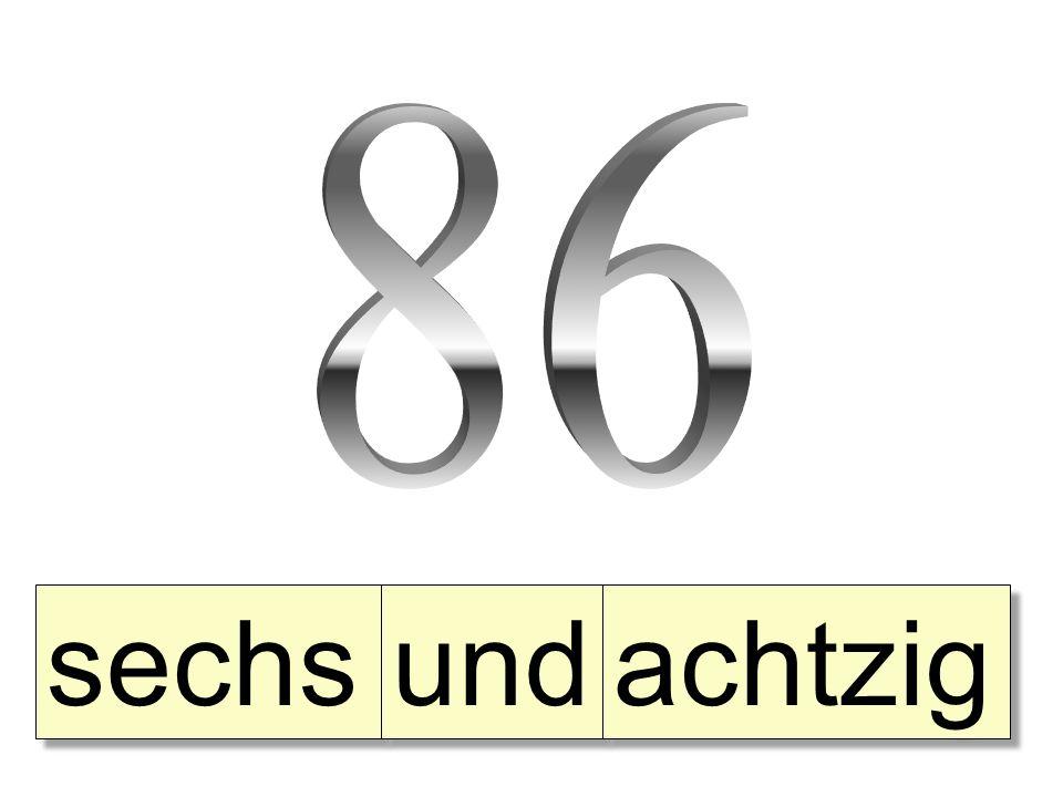 sechs und achtzig