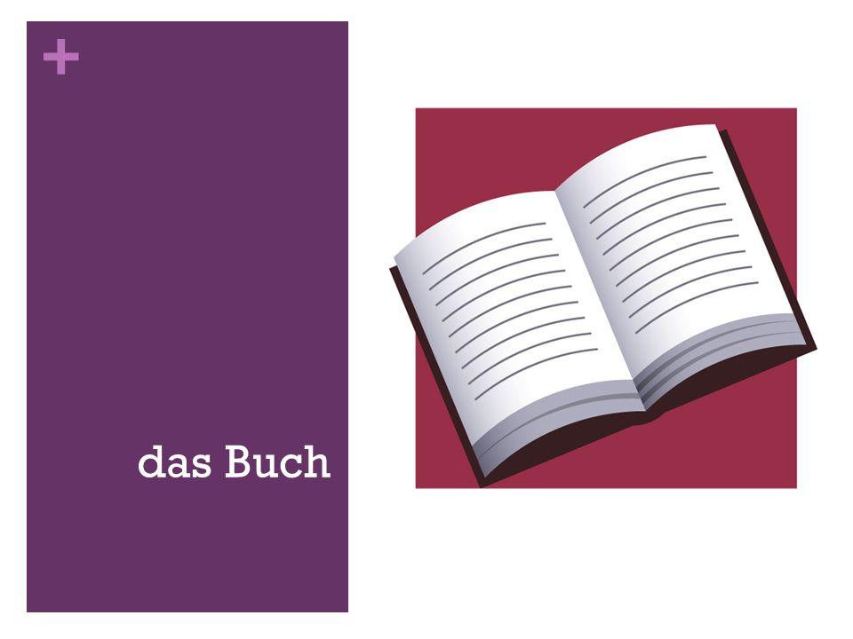 + das Buch