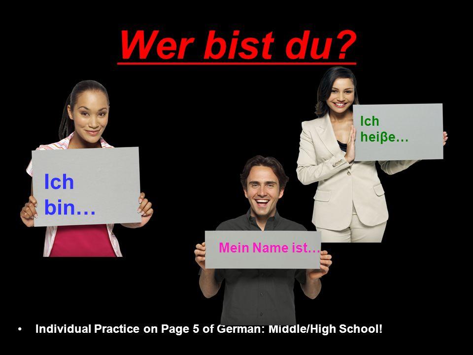 Wer ist das? Individual Practice on Page 5 of German: Middle/High School! Sie ist… Er ist…