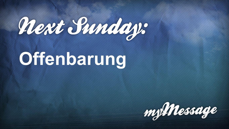Next Sunday Offenbarung