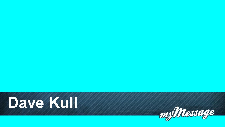 Namen Dave Kull