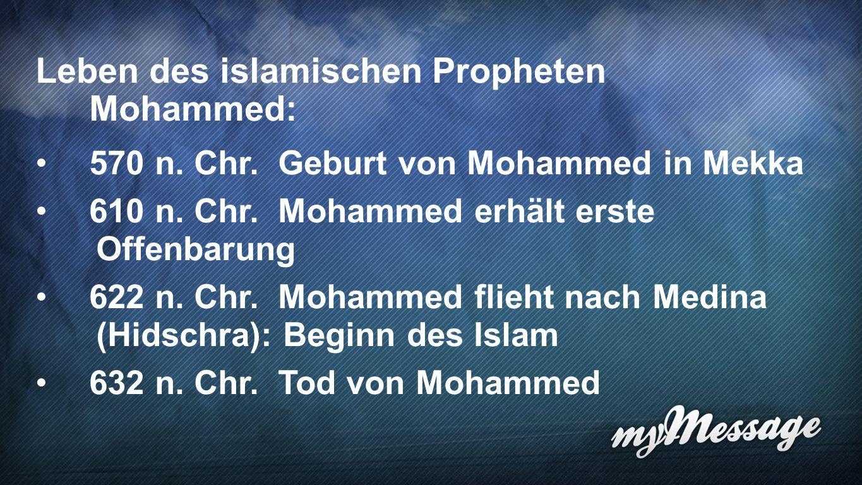 Prophet Mohammed 5 Leben des islamischen Propheten Mohammed: 570 n.