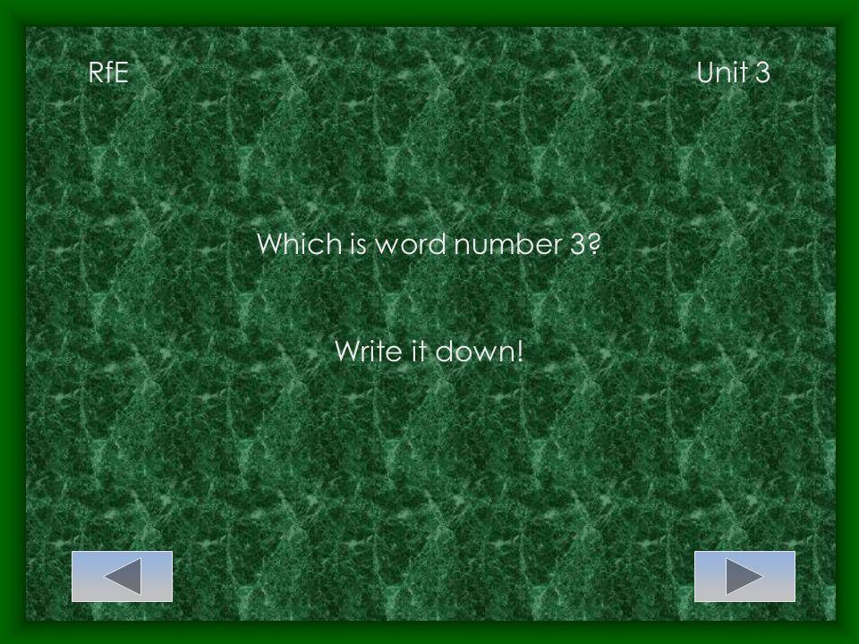 RfEUnit 3 Word 3