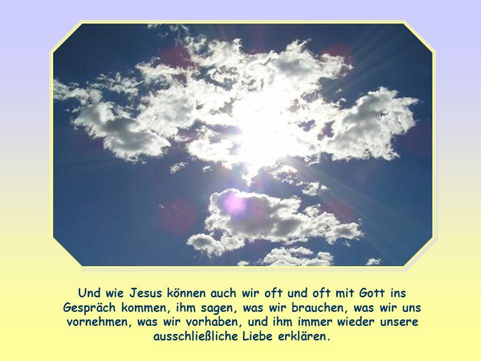 Wir können ihn lieben, denn er hat uns als Erster geliebt. Die Liebe, die uns aufgetragen ist, ist also Antwort auf die Liebe. Wir können uns an ihn w
