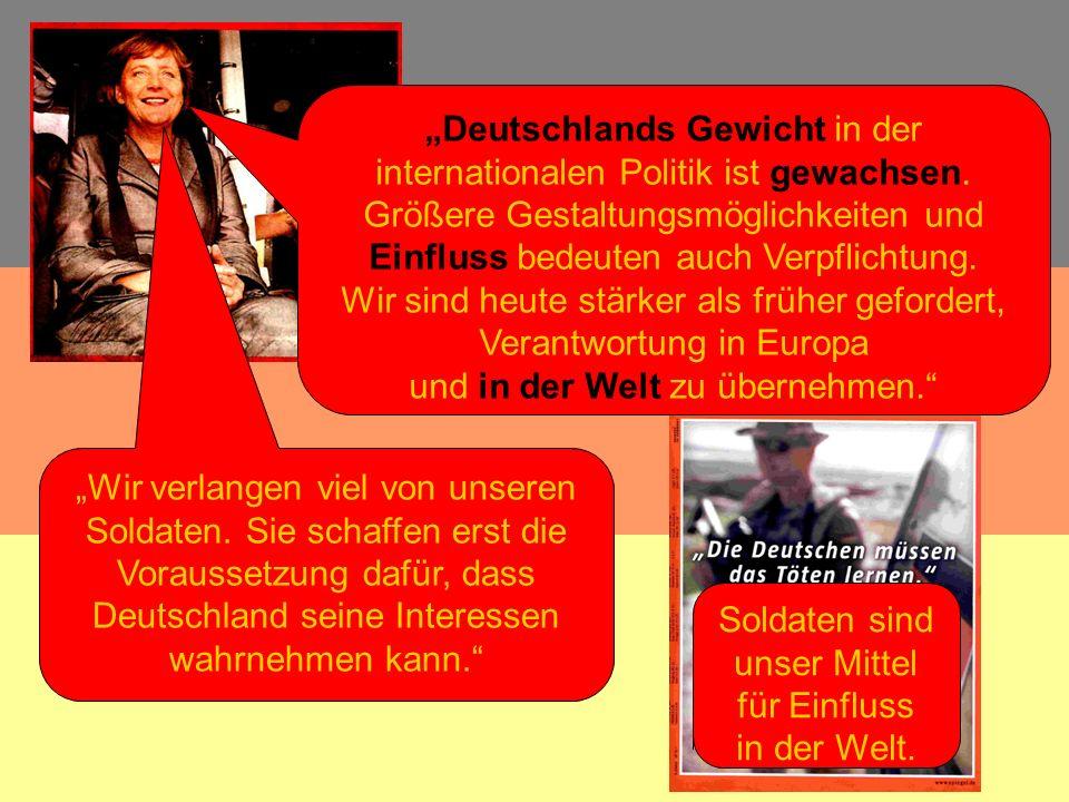Deutschlands Gewicht in der internationalen Politik ist gewachsen. Größere Gestaltungsmöglichkeiten und Einfluss bedeuten auch Verpflichtung. Wir sind