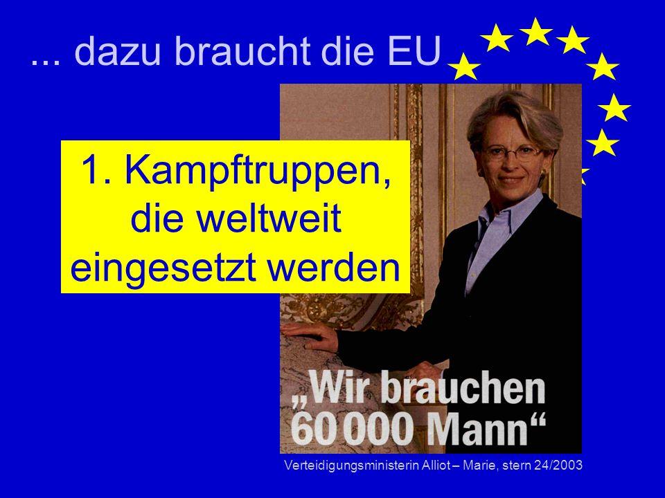 ...dazu braucht die EU 1.