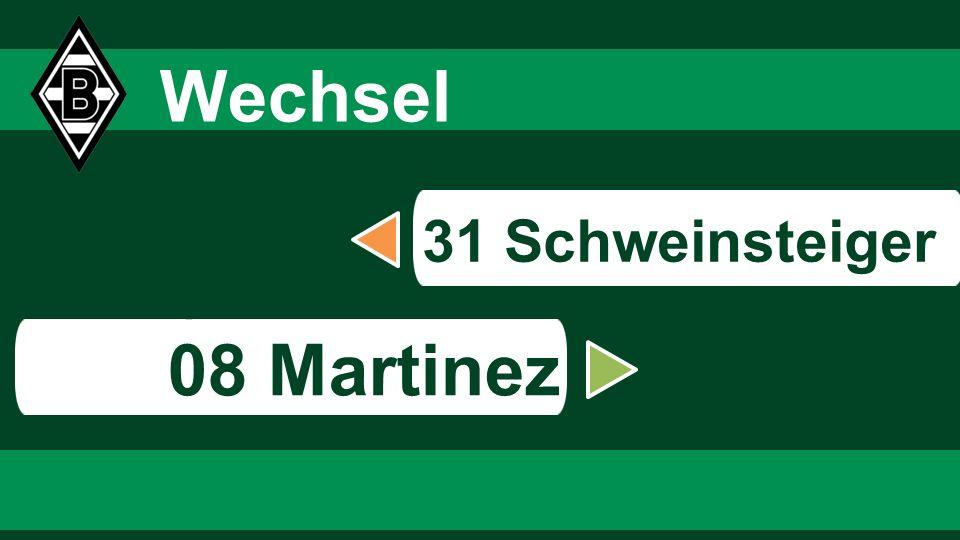 s Wechsel 08 Martinez 31 Schweinsteiger