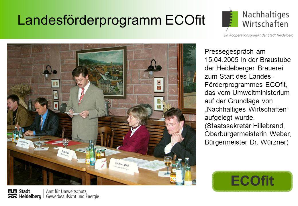 Landesförderprogramm ECOfit Pressegespräch am 15.04.2005 in der Braustube der Heidelberger Brauerei zum Start des Landes- Förderprogrammes ECOfit, das