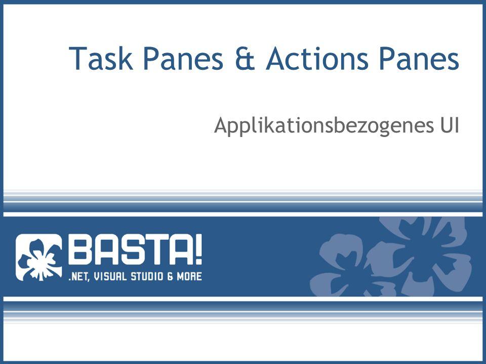 Task Panes & Actions Panes Applikationsbezogenes UI