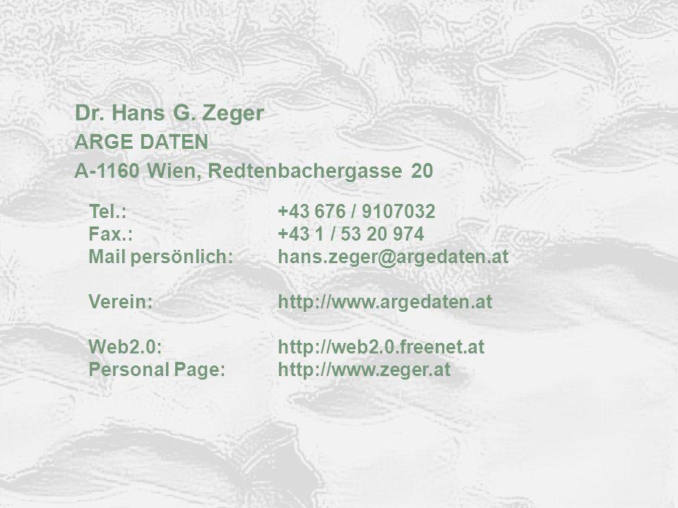© ARGE DATEN 2012 ARGE DATEN Kontakt Dr. Hans G. Zeger ARGE DATEN A-1160 Wien, Redtenbachergasse 20 Tel.:+43 676 / 9107032 Fax.:+43 1 / 53 20 974 Mail