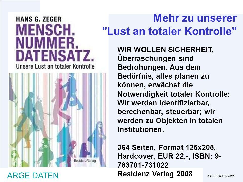 © ARGE DATEN 2012 ARGE DATEN Mehr zu unserer