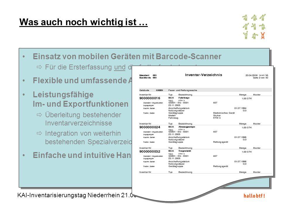 KAI-Inventarisierungstag Niederrhein 21.06.2006 - 12 Einsatz von mobilen Geräten mit Barcode-Scanner Für die Ersterfassung und die fortlaufende Invent