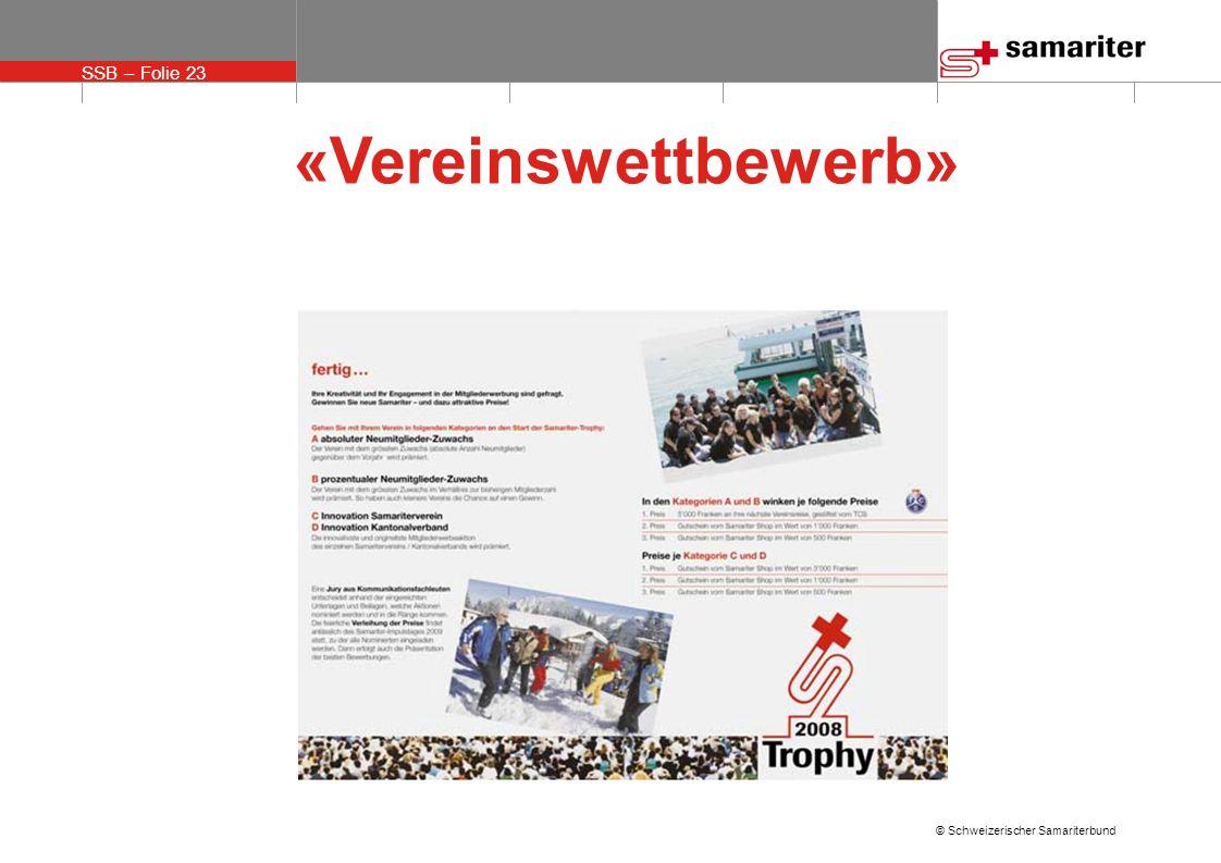 SSB – Folie 23 © Schweizerischer Samariterbund «Vereinswettbewerb»