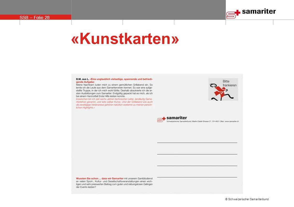 SSB – Folie 28 © Schweizerischer Samariterbund «Kunstkarten»