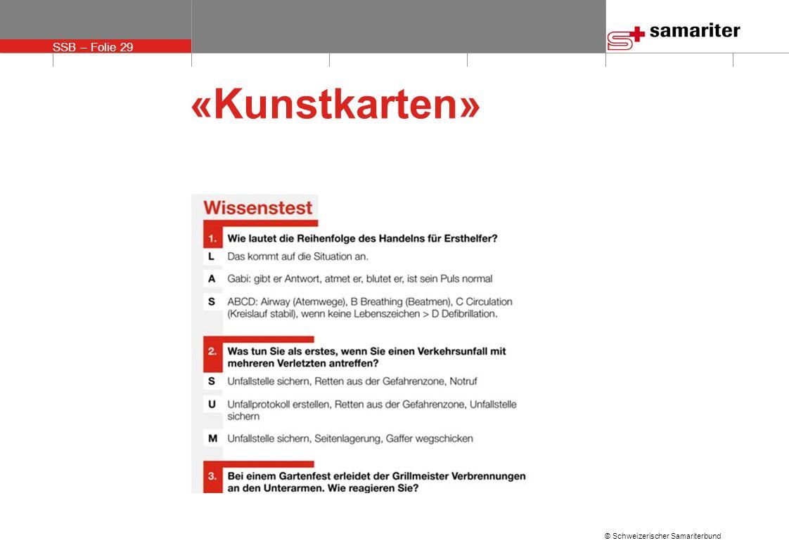SSB – Folie 29 © Schweizerischer Samariterbund «Kunstkarten»