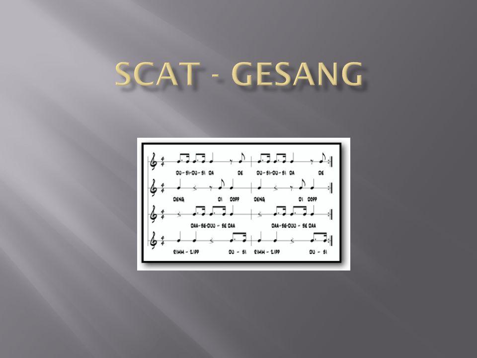 Scat-Singing ist eine im Jazz weit verbreitete Gesangsart.