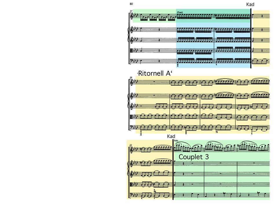 Ritornell A könnte auch A deklariert werden durch Durtonalität neuer, fröhlicher Charakter dennoch mit Überleitungsfunktion: Couplet 3 sehr kurz (weil zu fröhlich) erstmals entspannte Viertel im b.c.