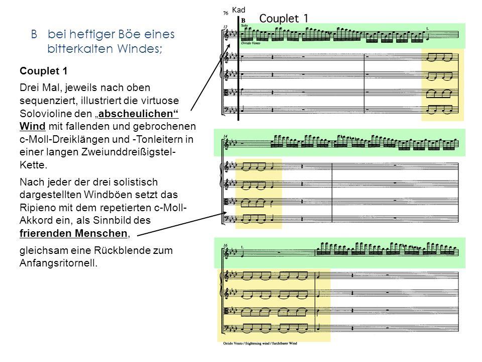 B bei heftiger Böe eines bitterkalten Windes; Couplet 1 Drei Mal, jeweils nach oben sequenziert, illustriert die virtuose Solovioline den abscheulichen Wind mit fallenden und gebrochenen c-Moll-Dreiklängen und -Tonleitern in einer langen Zweiunddreißigstel- Kette.