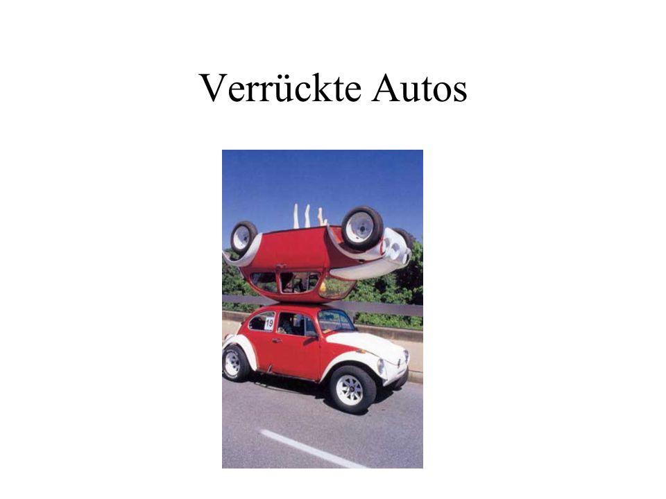 Verrückte Autos