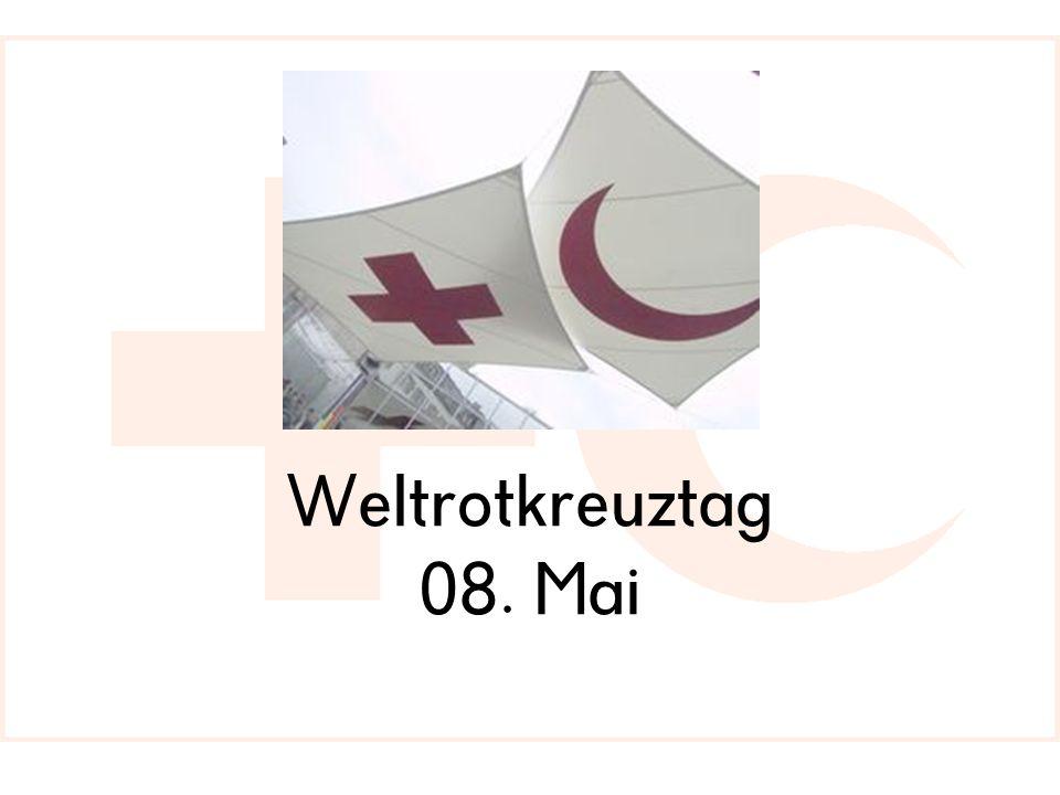 Weltrotkreuztag 08. Mai