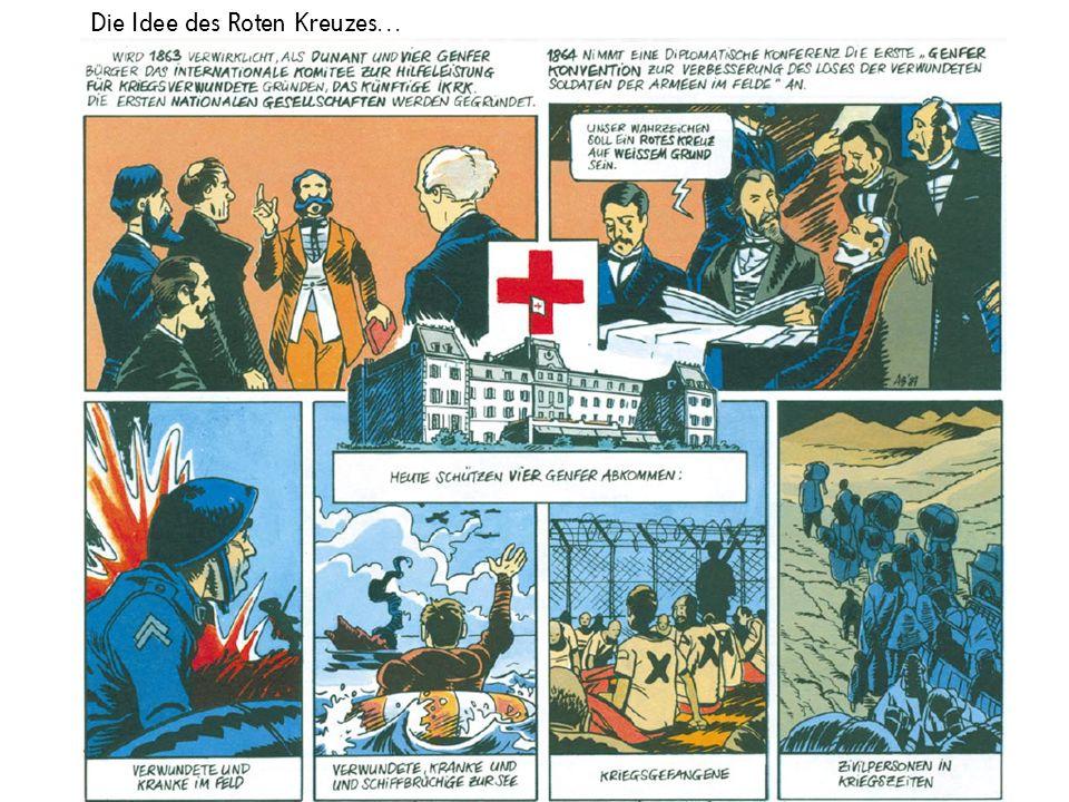 Die Idee des Roten Kreuzes…