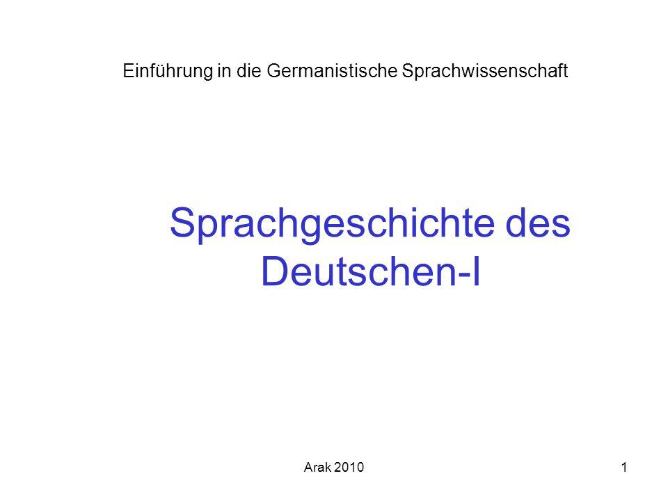 Arak 20101 Sprachgeschichte des Deutschen-I Einführung in die Germanistische Sprachwissenschaft