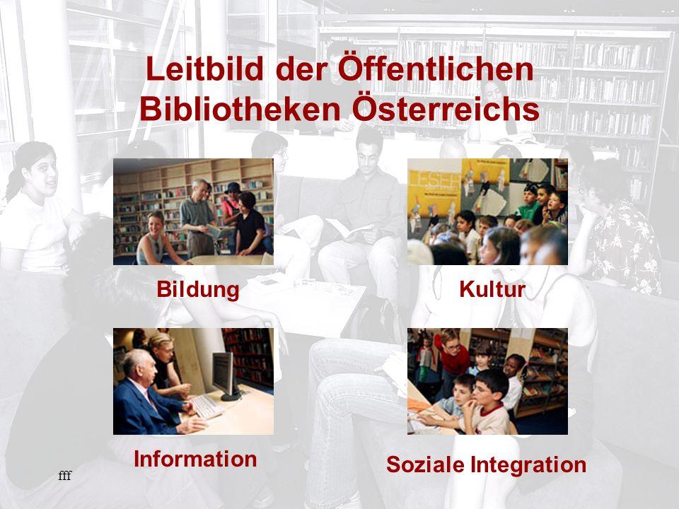 fff BildungInformationKultur Leitbild der Öffentlichen Bibliotheken Österreichs Soziale Integration