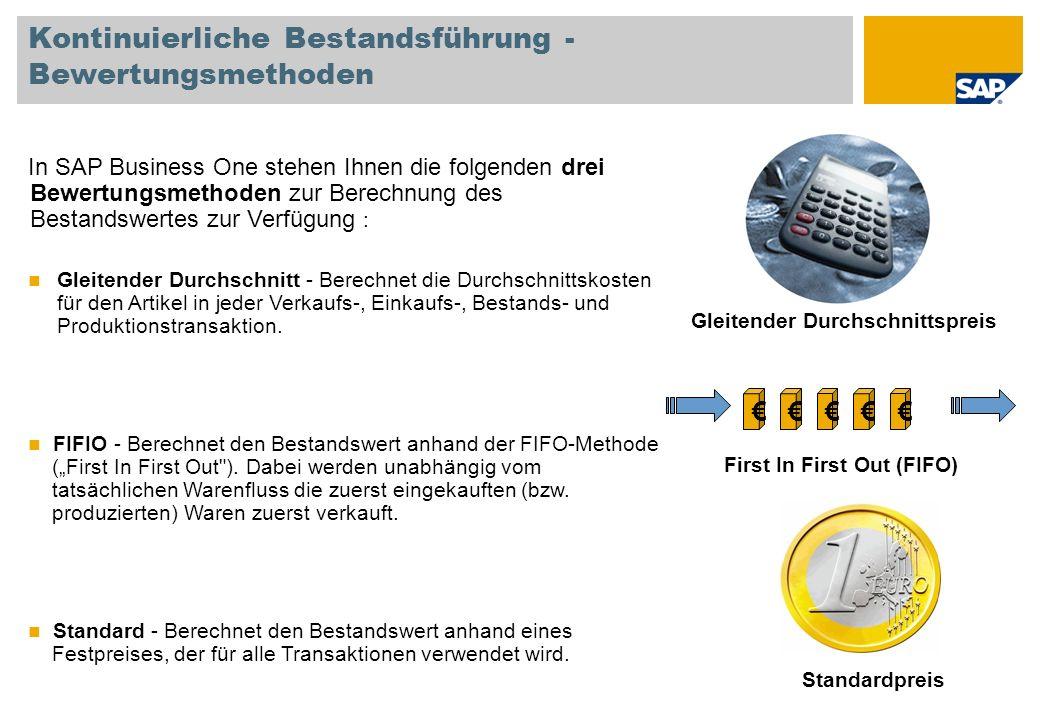 Kontinuierliche Bestandsführung - Bewertungsmethoden Gleitender Durchschnittspreis First In First Out (FIFO) Standardpreis In SAP Business One stehen